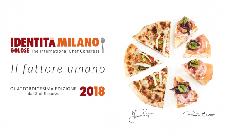 We reveal the names of (almost) every speaker at Identità Milano 2018. The Fattore Umano, the Human Factor, will be the theme of the 14th edition, from the 3rd to the 5th of March 2018 at the congress centre in Via Gattamelata. The emblem-dish is pizza, as interpreted by two great pizzaioli: La Scarpetta by Franco Pepe and Aria di Pane by Renato Bosco. Brambilla-Serrani are the authors of this photo