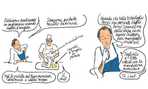 A scene taken from the storyboard of In the kitchen with Alain Passard by Christophe Blain, published in Italy by Bao Publishing, 88 pages, 15 euros (the English version was published last year by Chronicle Books). This graphic novel sheds some light on one of the greatest (and wariest) chefs in the world - since 1986 at the helm of restaurant Arp�ge in Paris, 3 Michelin stars. It also contains 14 unpublished recipes