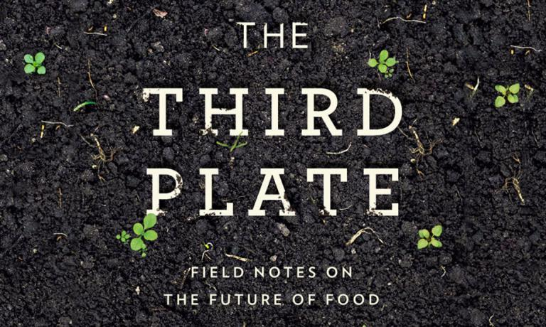 The Revolution Of The Third Plate - Farm to table philosophy